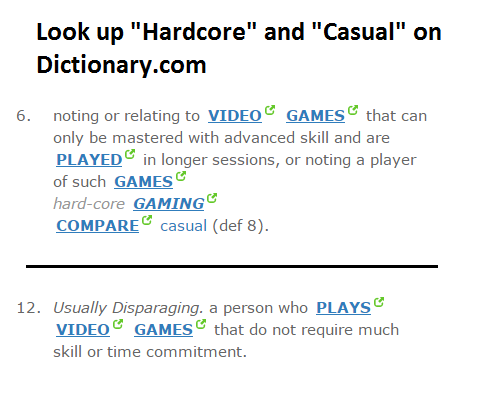 hardcore and casual definition