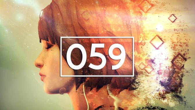 Episode 59 – Life is Strange