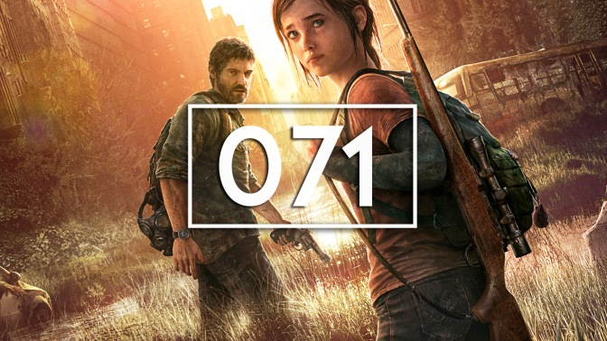 Episode 71 – The Last of Us