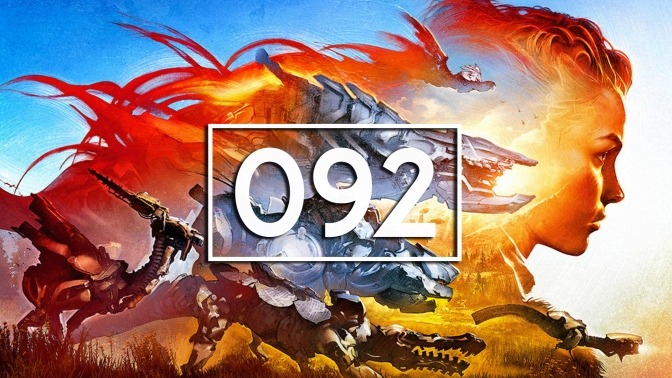 Episode 92 – Horizon Zero Dawn