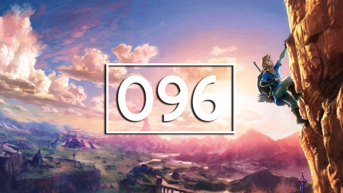 Episode 96 – Legend of Zelda: Breath of the Wild