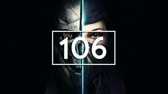 Episode 106 – Dishonored
