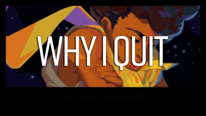 Why I Quit: Dandara