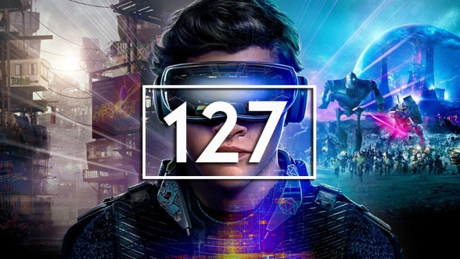 Episode 127 – Ready Player One